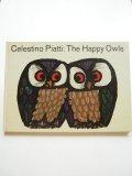 セレスティーノ・ピアッティ「THE HAPPY OWLS」