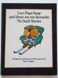トミー・ウンゲラー「I AM PAPA SNAP AND THESE ARE MY FAVOURITE NO SUCH STORY」